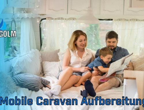 Mobile Caravan Aufbereitung